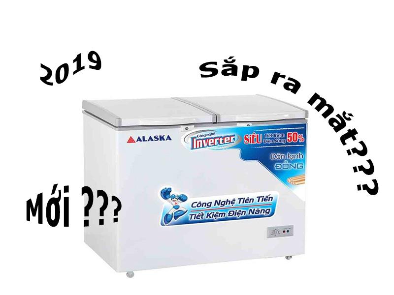 2 model tủ đông inverter Alaska mới sắp ra mắt 2019