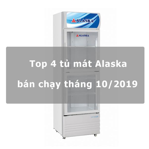 Top 4 tủ mát Alaska bán chạy tháng 10/2019